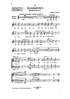Sigurd Jorsalfar, Op.22: No.4 Norrønafolket (The Northland Folk), for Voices by Edvard Grieg