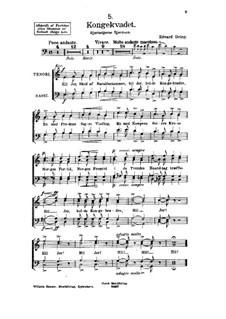 Sigurd Jorsalfar, Op.22: No.8 Kongekvadet (The King's Song), for Voices by Edvard Grieg