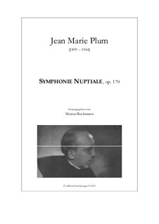 Symphonie Nuptiale, Op.170: Symphonie Nuptiale by Jean-Marie Plum