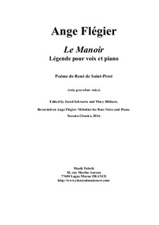 Le Manoir: For bass voice and piano by Ange Flégier