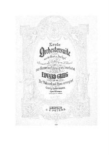 Suite No.1, Op.46: Arrangement for cello and piano – score, part by Edvard Grieg