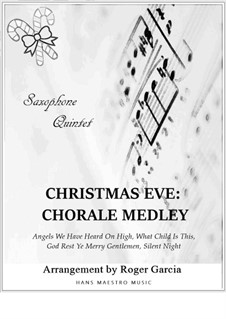 Christmas Eve - Chorale Medley: For saxophone quintet by folklore, Franz Xaver Gruber