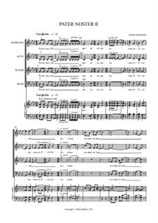 Pater Noster II for mixed choir: Pater Noster II for mixed choir by Hans Bakker