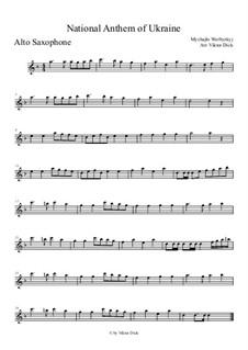 Shche Ne Vmerla Ukraina (Ukrainian National Anthem): para Saxofone Alto by Mikhail Verbytskyi