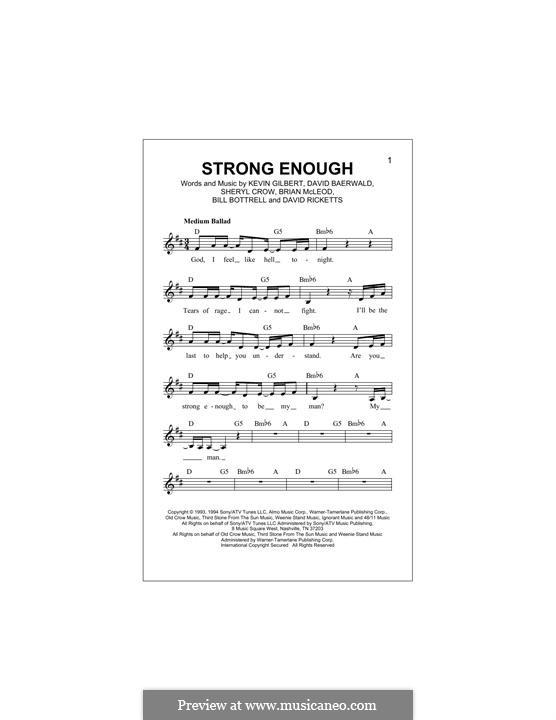 Strong Enough: melodia by Bill Bottrell, Brian MacLeod, David Baerwald, David Ricketts, Kevin Gilbert, Sheryl Crow