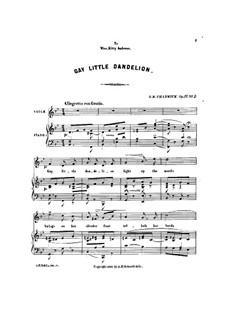 Three Little Songs, Op.11: No.2 Gay Little Dandelion by George Whitefield Chadwick