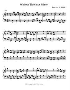 Without Title in A minor: Without Title in A minor by Mitch Boucher