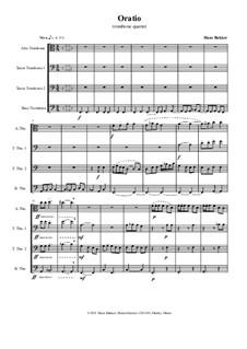 OratioO for trombone quartet: OratioO for trombone quartet by Hans Bakker