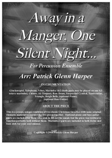 Away in a Manger, One Silent Night - for Percussion Ensemble: Away in a Manger, One Silent Night - for Percussion Ensemble by folklore