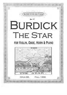 The Star for violin, oboe, horn and piano, Op.98: The Star for violin, oboe, horn and piano by Richard Burdick