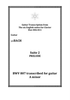 Suite No.2 in A Minor, BWV 807: Prelude, for guitar by Johann Sebastian Bach