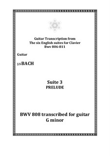 Suite No.3 in G Minor, BWV 808: Prelude. Version for guitar by Johann Sebastian Bach