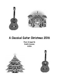 A Classical Guitar Christmas 2016: A Classical Guitar Christmas 2016 by folklore