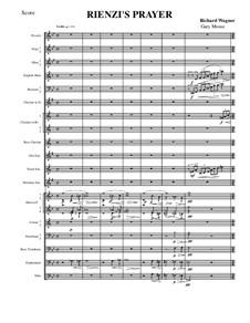 Rienzi, the Last of the Tribunes, WWV 49: Reinzi's Prayer by Richard Wagner