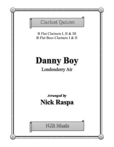 Danny Boy (Londonderry Air): For clarinet quintet - score and parts by folklore
