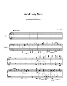 Auld Lang Syne, for Piano: For four hands by folklore