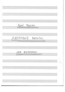 Jazz waltz for piano: Jazz waltz for piano by Yuri Markin