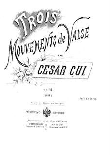 Trois mouvements de valse, Op.41: set completo by César Cui