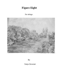 Figure Eight: para cordas by Sonja Grossner