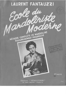 Ecole du Mandoliniste Moderne: Part 2 by Laurent Fantauzzi