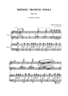 Tritsch Tratsch Polka, Op.214: para piano de quadro mãos by Johann Strauss (Sohn)