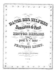 Transcription on 'Dance of Sylphes' from 'The Damnation of Faust' by Berlioz, S.475: Para Piano by Franz Liszt