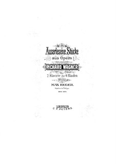 Selected Movements from the Operas: Volume I, for two pianos four hands by Richard Wagner