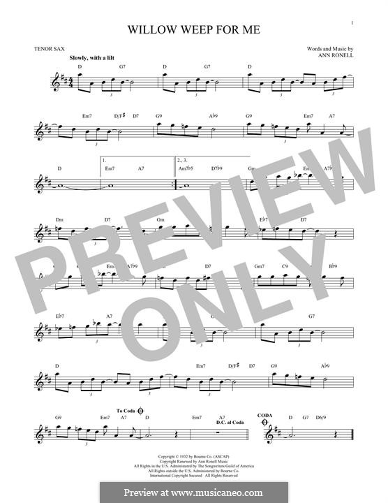 Willow Weep for Me (Chad & Jeremy): para saxofone tenor by Ann Ronell