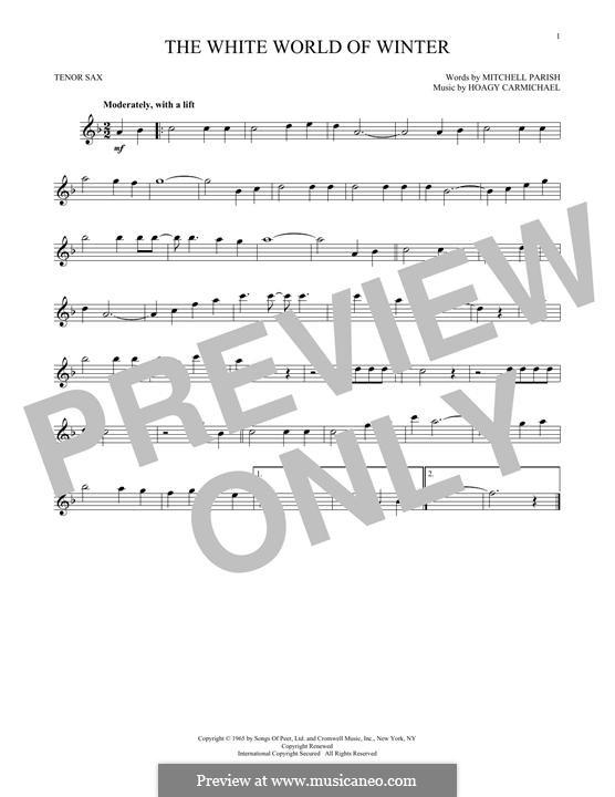 The White World of Winter: para saxofone tenor by Hoagy Carmichael