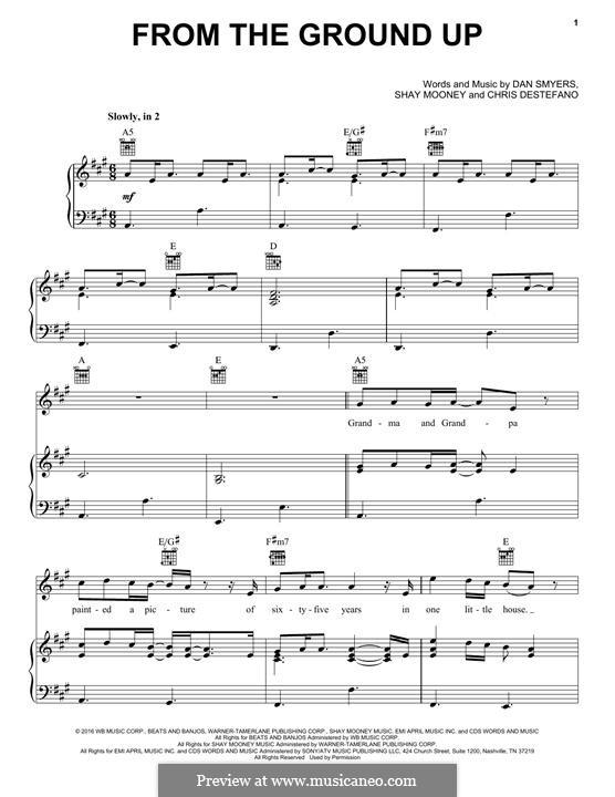 From the Ground Up (Dan & Shay): Para vocais e piano (ou Guitarra) by Chris Destefano, Shay Mooney, Dan Smyers