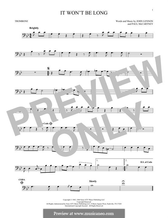 It Won't Be Long (The Beatles): para trombone by John Lennon, Paul McCartney