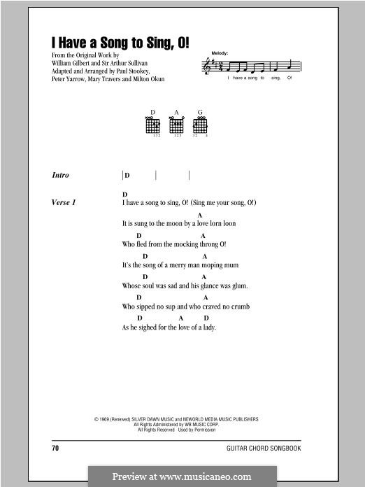 I Have a Song to Sing, O! (Peter, Paul & Mary): Letras e Acordes by Paul Stookey, Milton T. Okun, Peter Yarrow, Mary Travers