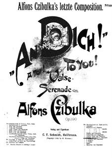To You, Op.390: versão para violoncelo e piano by Alphons Czibulka