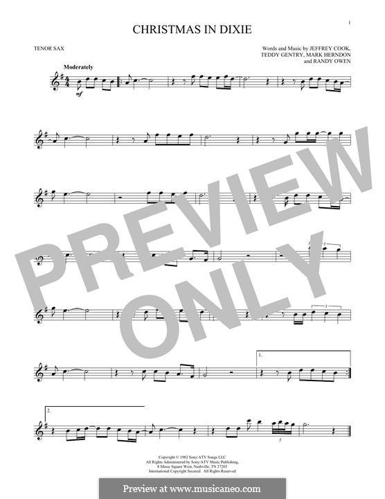 Christmas in Dixie (Alabama): para saxofone tenor by Jeffrey Cook, Mark Herndon, Randy Owen, Teddy Gentry