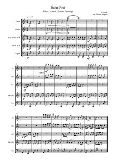 Bahn Frei. Polka schnell: Bahn Frei. Polka schnell by Johann Strauss (Sohn)