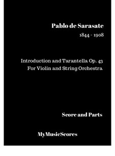 Introduction and Tarantella, Op.43: partituras completas, partes by Pablo de Sarasate