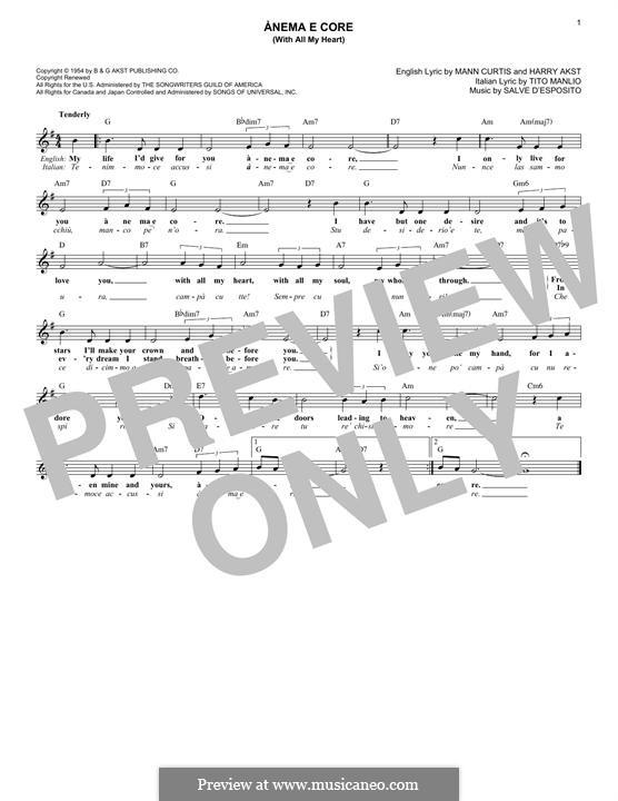 Anema e Core (with All My Heart and Soul): melodia by Harry Akst, Manny Kurtz, Salvatore D'Espisito, Tito Manlio