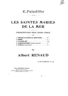 Les Saintes-Marie de la mer: No.1 Prelude et dialogue des trois Maries, for Organ by Emile Paladilhe