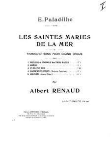 Les Saintes-Marie de la mer: No.3 En plein mer, for Organ by Emile Paladilhe