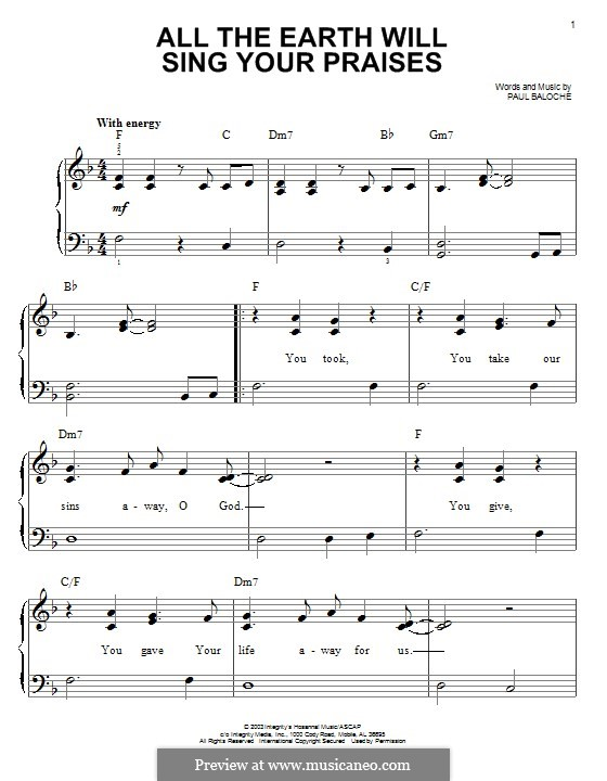 All the Earth Will Sing Your Praises: Para Piano by Paul Baloche