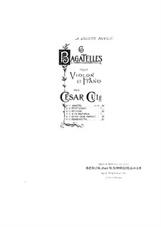 Six Bagatelles for Violin and Piano, Op.51: No.5 Song without Words – score, part by César Cui