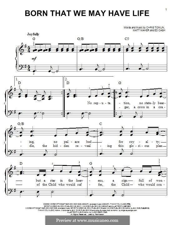 Born That We May Have Life: Para Piano by Chris Tomlin, Ed Cash, Matt Maher
