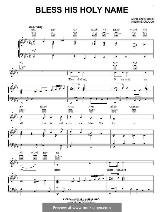 Bless His Holy Name: Para vocais e piano (ou Guitarra) by Andrae Crouch