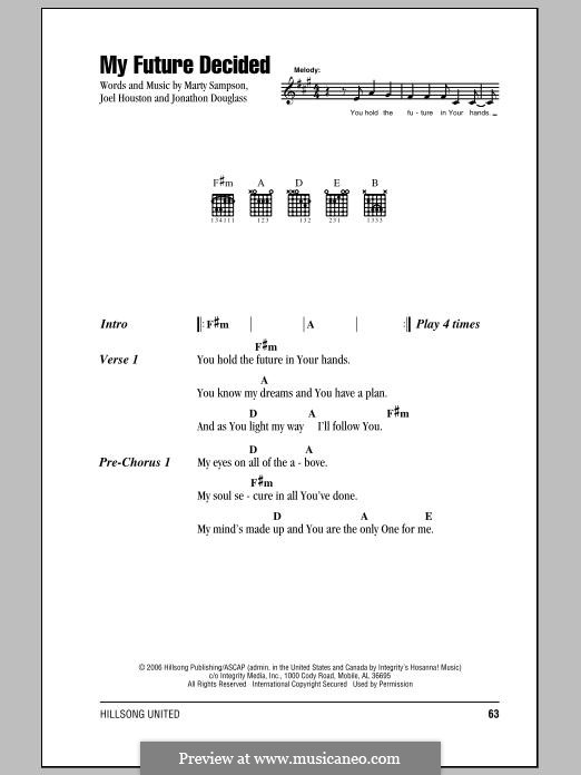 My Future Decided (Hillsong United): Letras e Acordes by Marty Sampson, Joel Houston, Jonathon Douglass