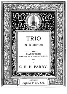 Piano Trio in E Minor: partitura completa by Charles Hubert Hastings Parry