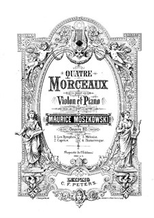 Four Pieces for Violin and Piano, Op.82: No.3-4 by Moritz Moszkowski