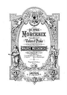 Four Pieces for Violin and Piano, Op.82: No.1-2 by Moritz Moszkowski