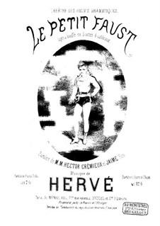 Le petit Faust: Partitura Piano-vocal by Florimond Hervé