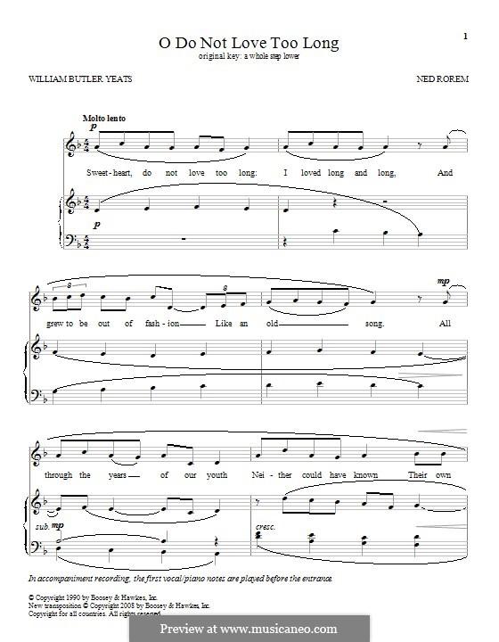 O do not Love Too Long: Para vocais e piano by Ned Rorem