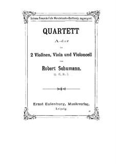 Three String Quartets, Op.41: Quarteto No 3 by Robert Schumann